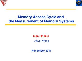 Memory Access Cycle and  the Measurement of Memory Systems
