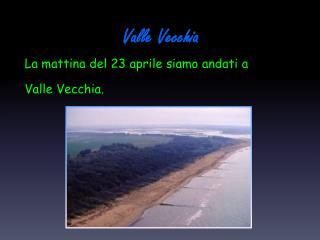 Valle Vecchia