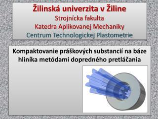 Kompaktovanie práškových substancií na báze hliníka metódami dopredného pretláčania