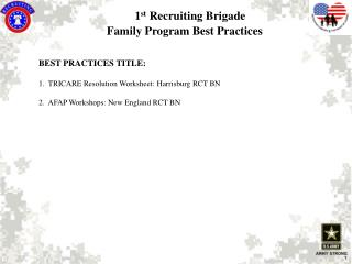 1 st  Recruiting Brigade  Family Program Best Practices