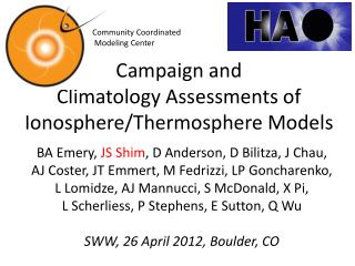 Campaign and  Climatology Assessments of Ionosphere/Thermosphere Models