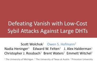 Defeating Vanish with Low-Cost  Sybil Attacks Against Large DHTs