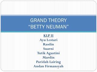 """GRAND THEORY """"BETTY NEUMAN"""""""