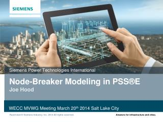 Node-Breaker Modeling in PSS®E Joe Hood