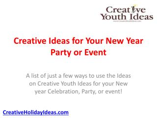 Creative Ideas for Your New Year Party or Event