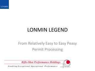 LONMIN LEGEND