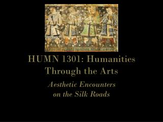 HUMN 1301: Humanities Through the Arts