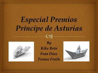 Especial Premios Príncipe de Asturias