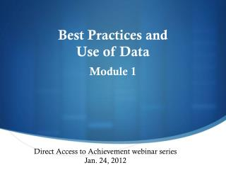 Best  Practices and  Use  of Data