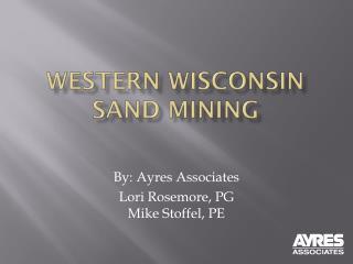 Western Wisconsin Sand Mining