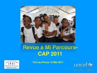 Revue a Mi Parcours-  CAP 2011