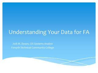 Understanding Your Data for FA
