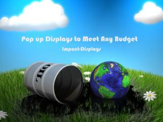 Pop Up Displays to Meet Any Budget