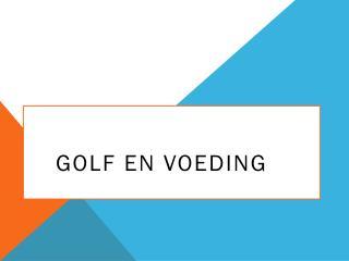 golf en voeding