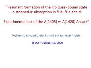 """K -  -  p """"atom""""  identified as  L (1405)"""
