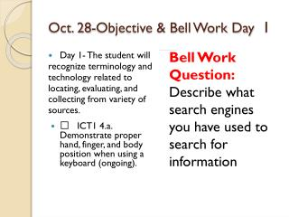 Oct. 28- Objective  & Bell  Work Day   1