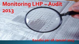 Monitoring LHP – Audit  2013