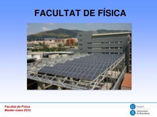 FACULTAT DE FÍSICA