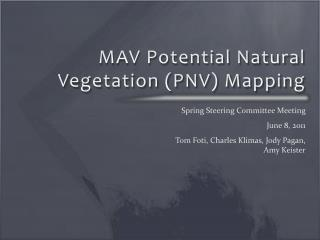 MAV Potential Natural Vegetation (PNV) Mapping