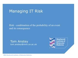 Managing IT Risk