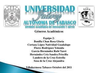 Universidad Autónoma de Tabasco División Académica de educación y artes