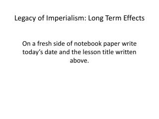 Legacy of Imperialism: Long Term Effects