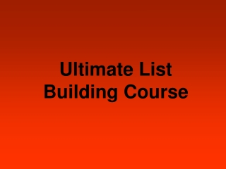 Ultimate List Building Course