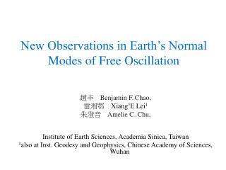 New Observations in Earth�s Normal Modes of Free Oscillation