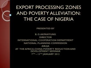EXPORT PROCESSING ZONES AND POVERTY ALLEVIATION: THE CASE OF NIGERIA