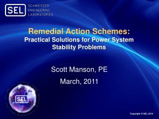 Remedial Action Schemes: Practical Solutions for Power System Stability Problems