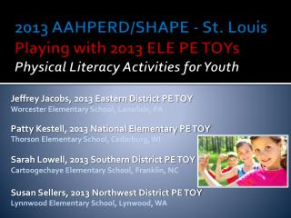 Jeffrey Jacobs, 2013 Eastern District PE TOY Worcester Elementary School, Lansdale, PA