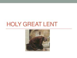Holy Great Lent