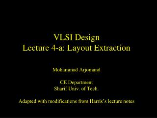 VLSI Design Lecture  4-a:  Layout Extraction
