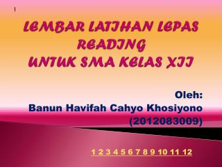 LEMBAR LATIHAN LEPAS READING UNTUK SMA KELAS XII
