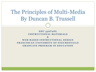 The Principles of Multi-Media By Duncan B. Trussell