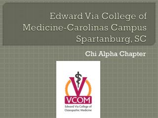 Edward Via College of Medicine-Carolinas Campus Spartanburg, SC