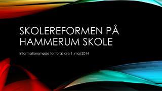 Skolereformen på Hammerum Skole