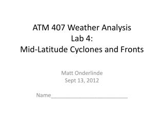 ATM 407 Weather Analysis Lab 4: Mid-Latitude Cyclones and Fronts