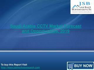 JSB Market Research : Saudi Arabia CCTV Market