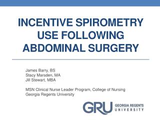 Incentive Spirometry Use Following Abdominal Surger y