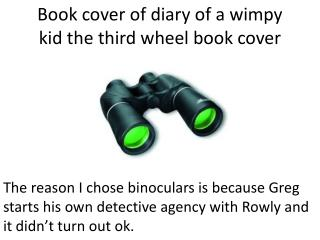 Book cover of diary of a wimpy kid the third wheel book cover