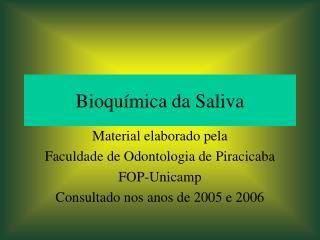Bioquímica da Saliva