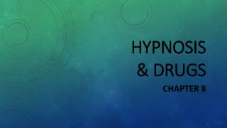 Hypnosis  & drugs