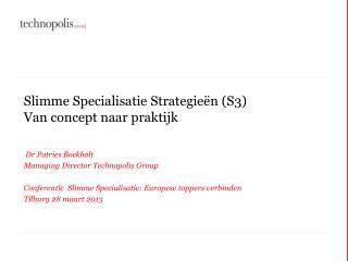 Slimme Specialisatie Strategie�n  (S3) Van concept  naar praktijk