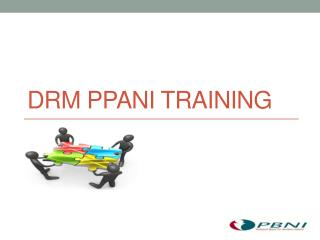 DRM PPANI Training