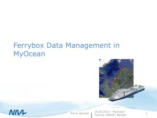 Ferrybox Data Management in  MyOcean