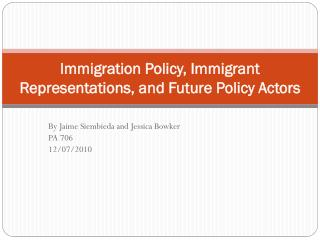 Immigration Policy, Immigrant Representations, and Future Policy Actors