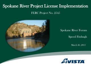 Spokane River Project License Implementation