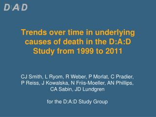 Trends over time in underlying causes of death in the D:A:D Study from 1999 to 2011