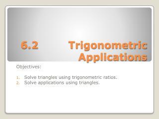 6.2Trigonometric Applications